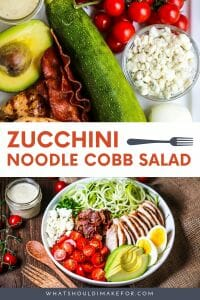 Add a little zip to your Cobb salad with zucchini noodles (zoodles) and a tangy buttermilk dressing.