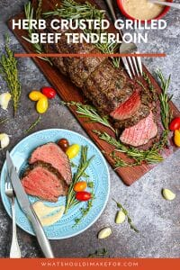 This herb crusted grilled beef tenderloin is so tasty, tender and perfect for a celebration. Treat yourself with this simple preparation for this fabulous cut of beef!
