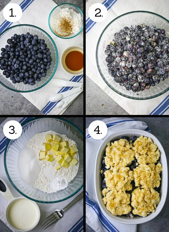 Step by step photos showing how to make Blueberry Cobbler. Gather the ingredients for the blueberry filling (1), mix together the filling ingredients (2), Make the biscuit dough (3), assemble the cobbler (4).