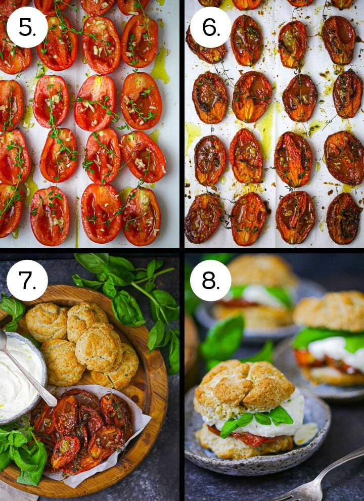 """Step by step photos showing how to make Tomato """"Shortcake"""" with Whipped Ricotta. Slice the tomatoes (5), Roast the tomatoes (6), assembler the shortcake ingredients (7), assemble the shortcake sandwiches (8)."""