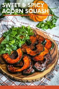This sweet and spicy acorn squash is fall on a plate, with a kick!