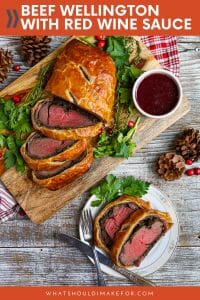 Impress your holiday guests with juicy Beef Wellington with red wine sauce on the side. Perfectly tender beef is wrapped up in puff pastry like a big buttery hug!